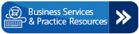 Business Services & Practice Resources